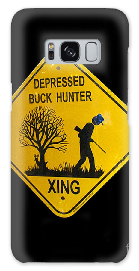 Sign Galaxy S8 Case featuring the photograph Depressed Buck Hunter by Donna Brown