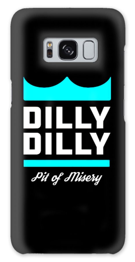 Dilly Dilly Galaxy S8 Case featuring the digital art Dilly Dilly by Dominic Fransisce
