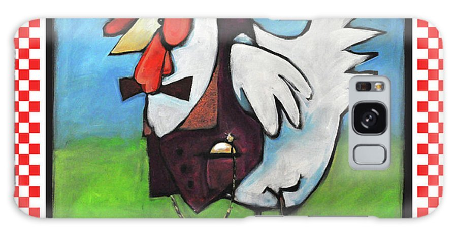 Chicken Galaxy S8 Case featuring the painting Feeling Cocky Poster by Tim Nyberg