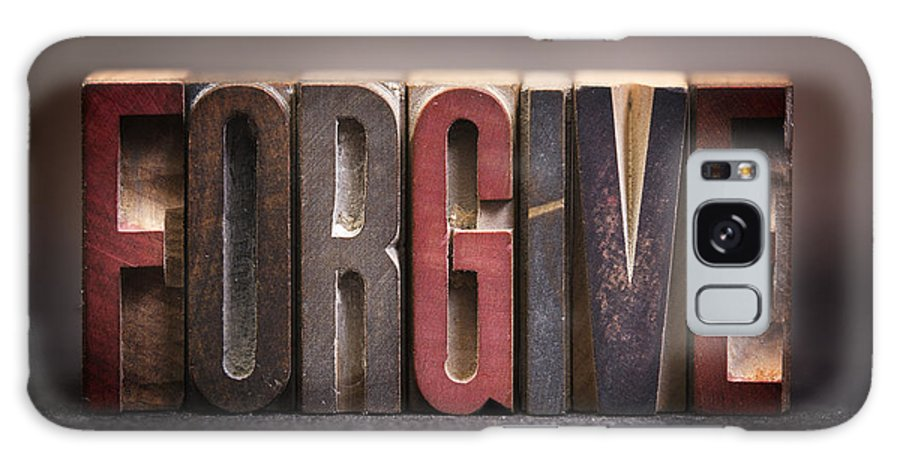 Pray Galaxy S8 Case featuring the photograph Forgive - Antique Letterpress Letters by Donald Erickson