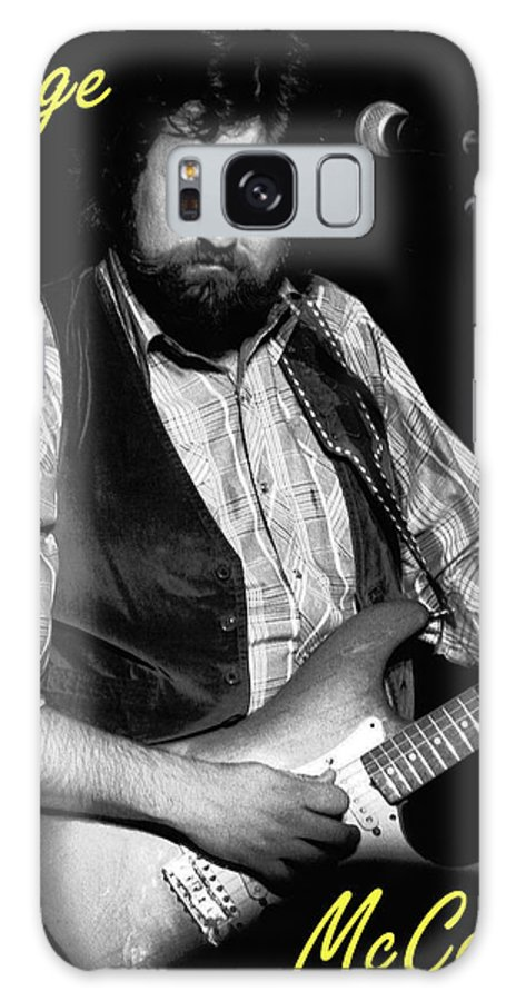 Marshall Tucker Galaxy S8 Case featuring the photograph George Mccorkle 2 by Ben Upham