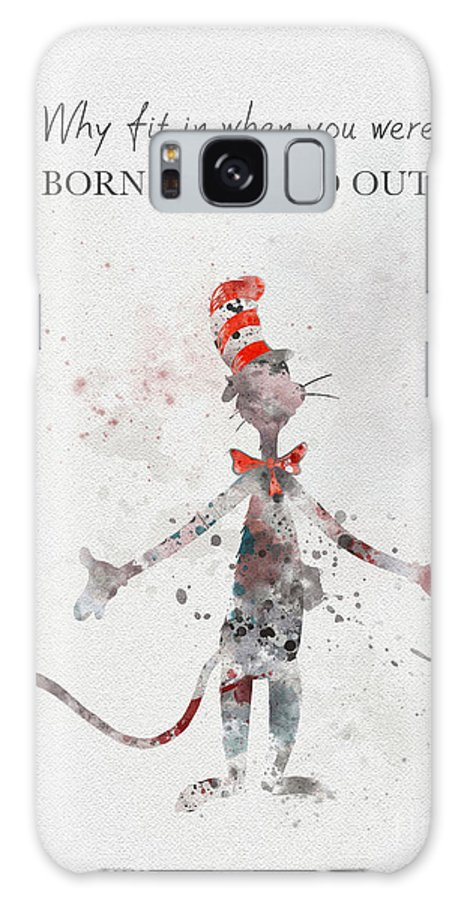 Cat In The Hat Galaxy S8 Case featuring the mixed media I Was Born To Stand Out by My Inspiration