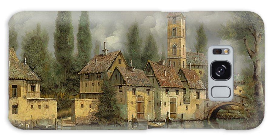 River Galaxy S8 Case featuring the painting Il Borgo Sul Fiume by Guido Borelli
