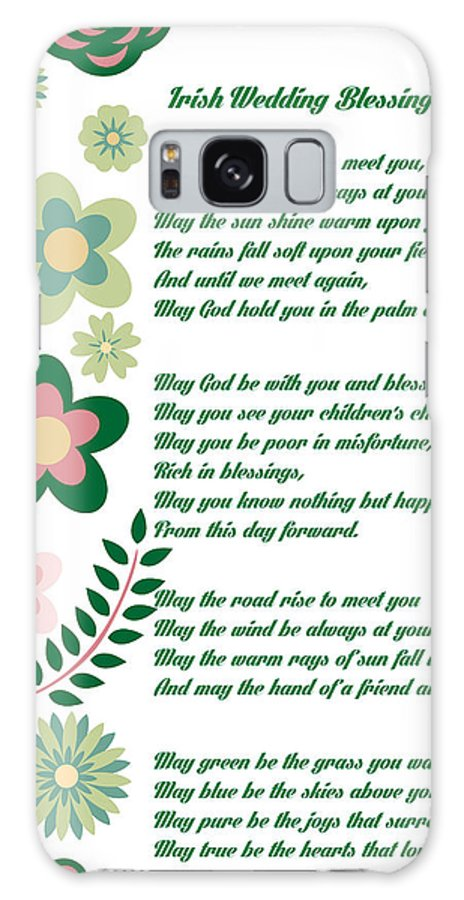 Irish Wedding Blessing Prayer Galaxy S8 Case For Sale By Celestial