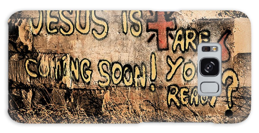 Jesus Galaxy S8 Case featuring the photograph Jesus Is Coming Soon by David Arment