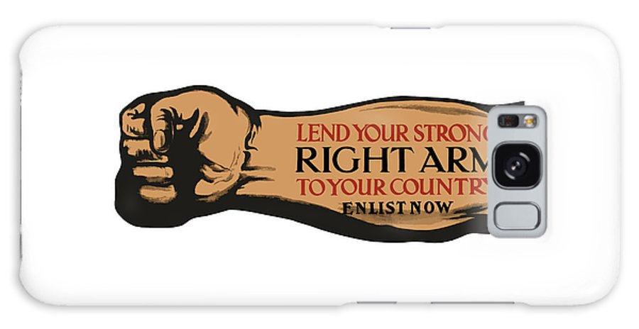 Ww1 Galaxy S8 Case featuring the painting Lend Your Strong Right Arm To Your Country by War Is Hell Store