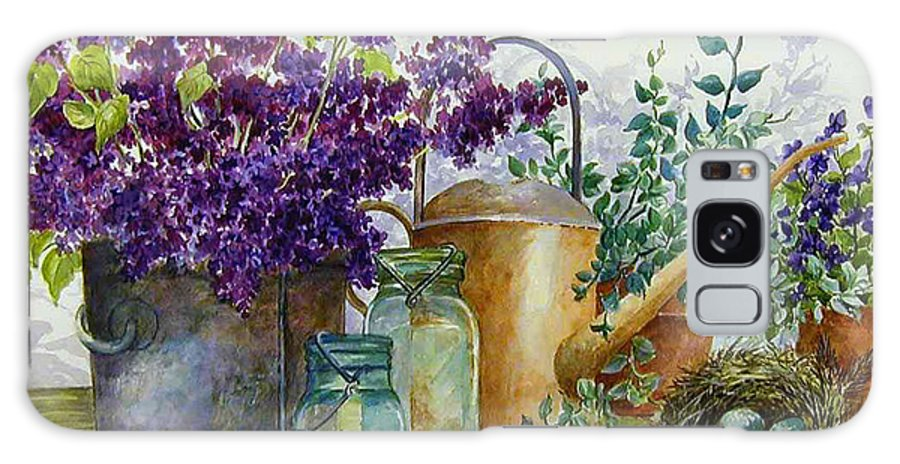 Still Life;lilacs; Ball Jars; Watering Can;bird Nest; Bird Eggs; Galaxy S8 Case featuring the painting Lilacs And Ball Jars by Lois Mountz