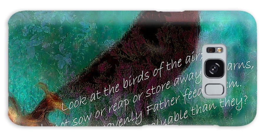 Inspirational Galaxy S8 Case featuring the mixed media Matthew Six Verse Twenty Six by Ruth Palmer