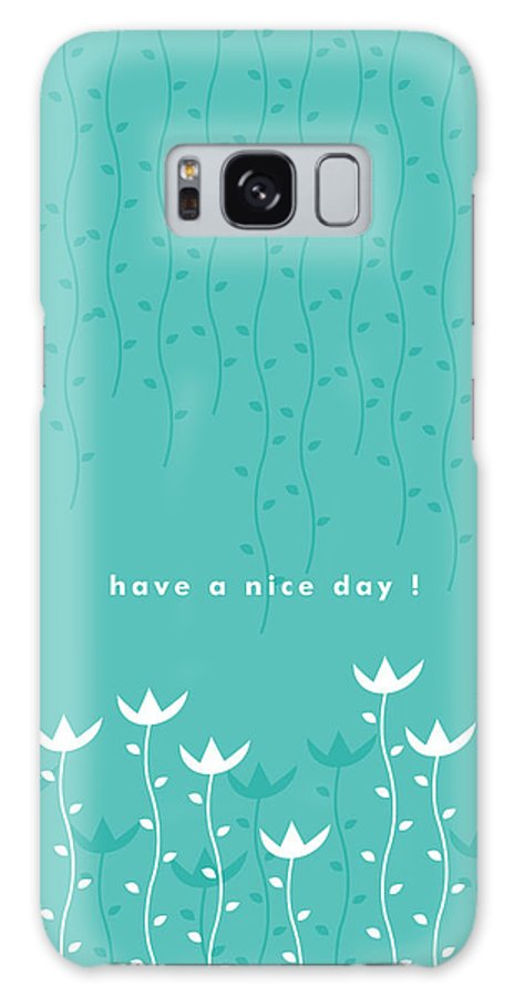 Have A Nice Day Galaxy Case featuring the painting Nice Day by Kathleen Wong