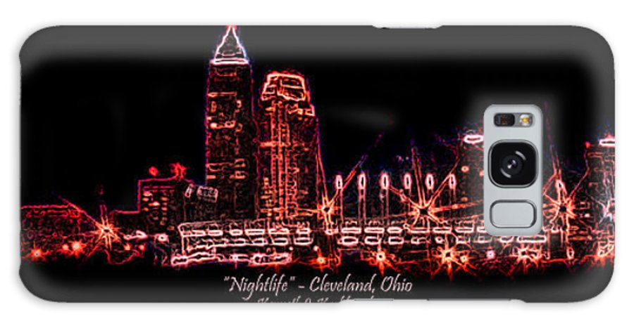 Cleveland Galaxy Case featuring the photograph Nightlife by Kenneth Krolikowski