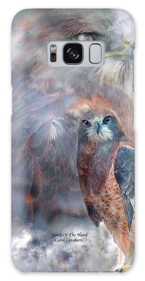 Hawk Galaxy S8 Case featuring the mixed media Spirit Of The Hawk by Carol Cavalaris