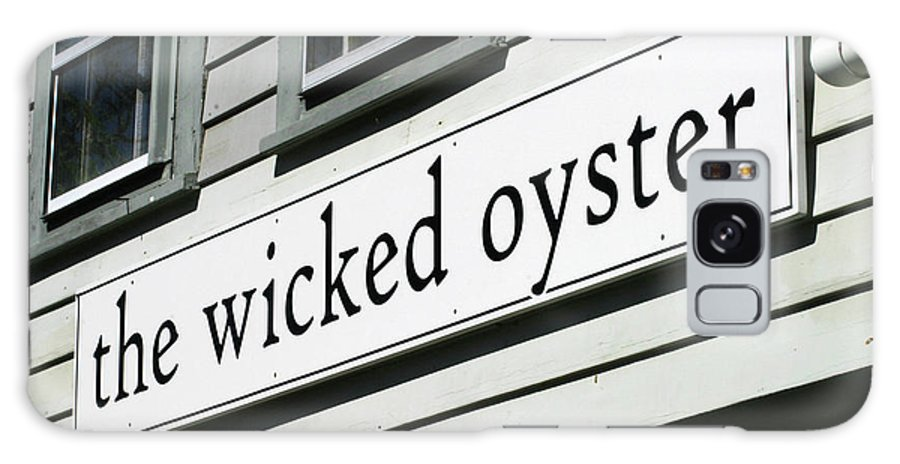 The Wicked Oyster Galaxy S8 Case featuring the photograph The Wicked Oyster Wellfleet Cape Cod Massachusetts by Michelle Constantine