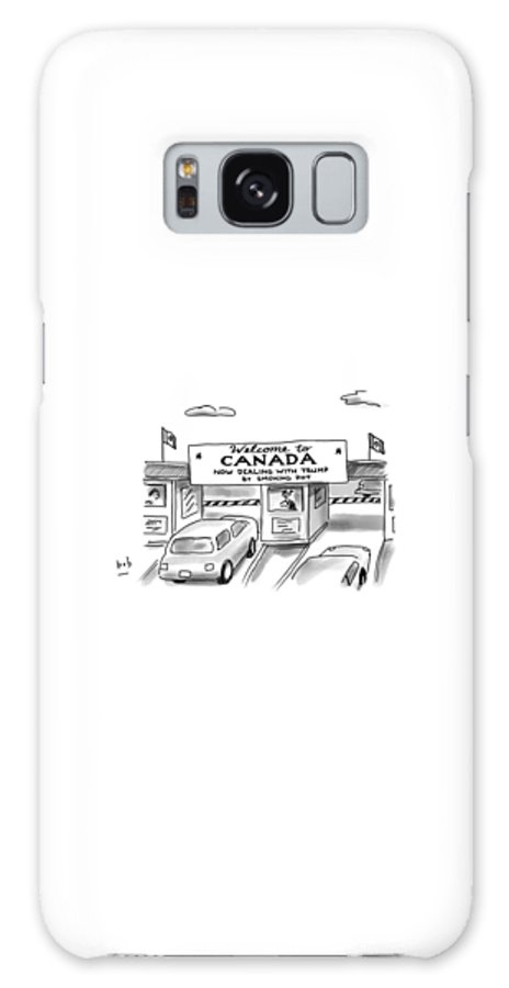 Welcome To Canada Galaxy Case featuring the drawing Welcome To Canada by Bob Eckstein