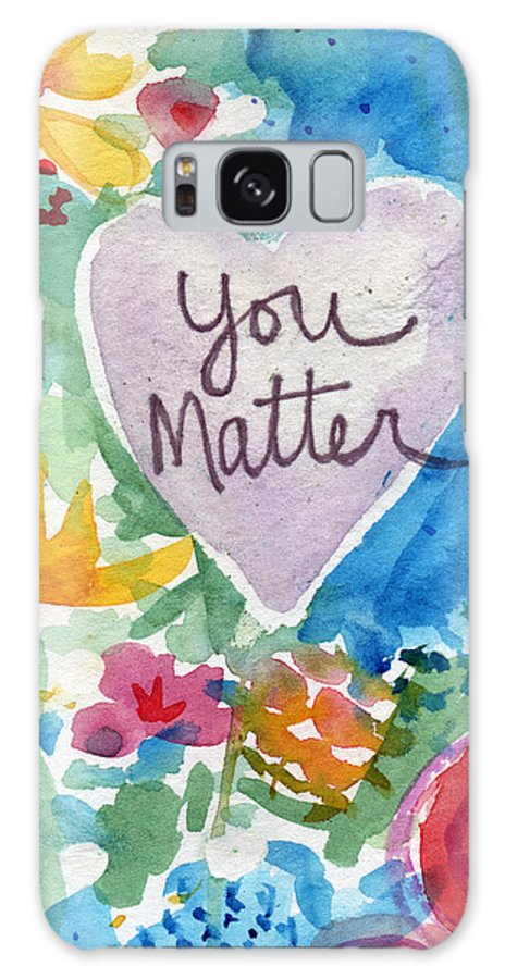 Heart Galaxy Case featuring the mixed media You Matter Heart And Flowers- Art By Linda Woods by Linda Woods