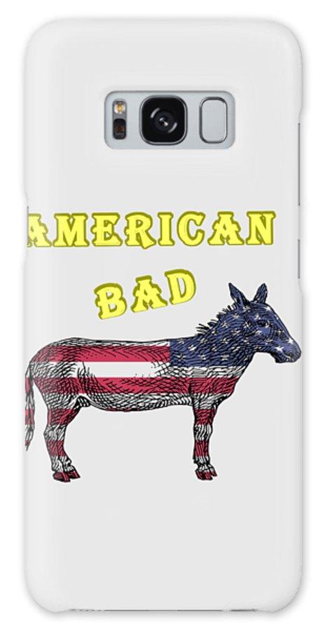American Galaxy Case featuring the digital art American Bad Ass by John Da Graca