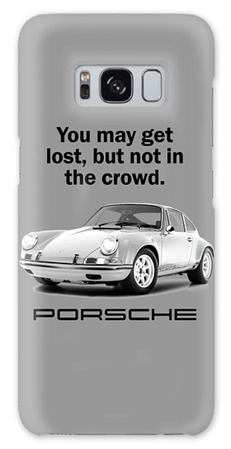 Porsche Galaxy Case featuring the photograph Lost In A Porsche by Mark Rogan