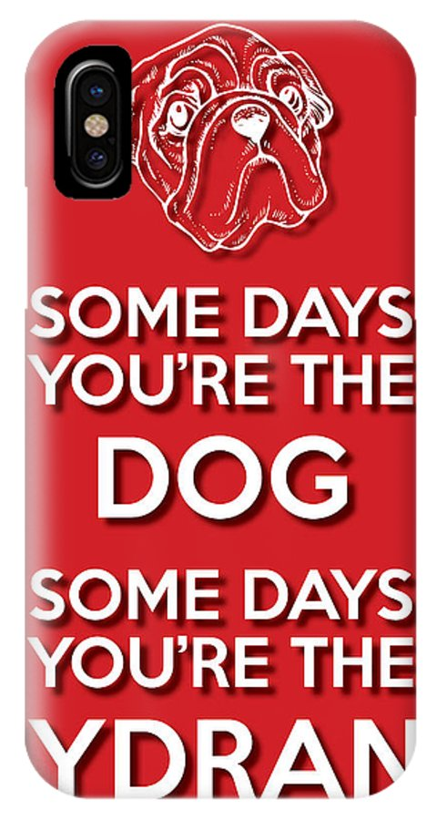 Wisdom IPhone X Case featuring the digital art Dog Or Hydrant Red by Splendid Notion Series