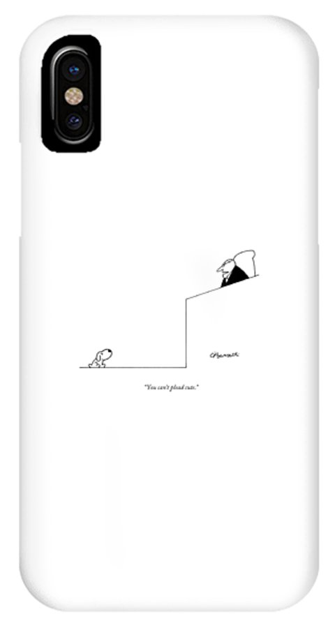 Dogs IPhone X Case featuring the drawing You Can't Plead Cute by Charles Barsotti