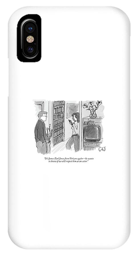 Actors Media Shopping Consumerism Television   (woman With Phone In Hand Talking To Her Husband.) 121029 Cjo Carolita Johnson IPhone X Case featuring the drawing It's James Earl Jones From Verizon Again - by Carolita Johnson