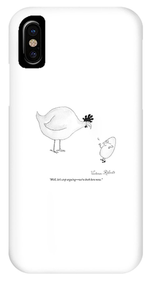 Birth IPhone X Case featuring the drawing Well, Let's Stop Arguing - We're Both Here Now by Victoria Roberts