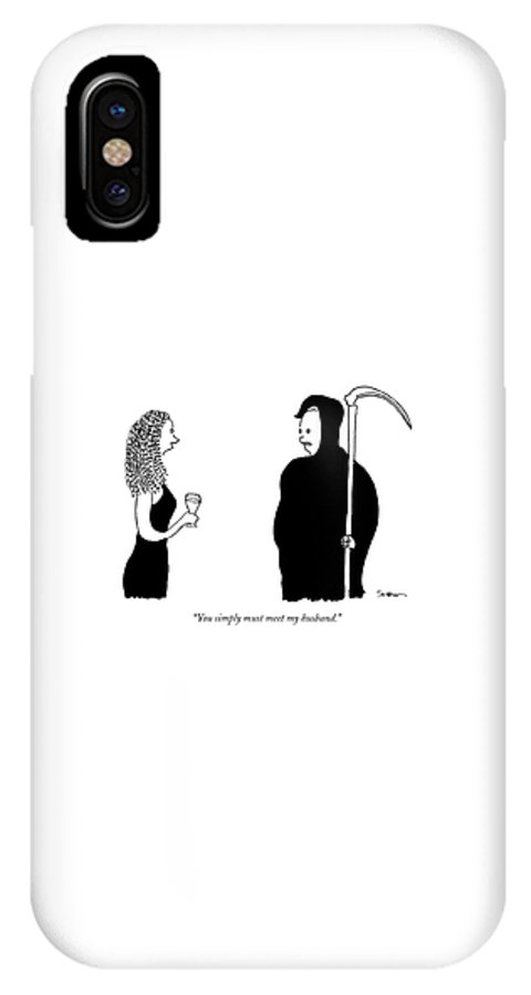 Death IPhone X Case featuring the drawing You Simply Must Meet My Husband by Michael Shaw