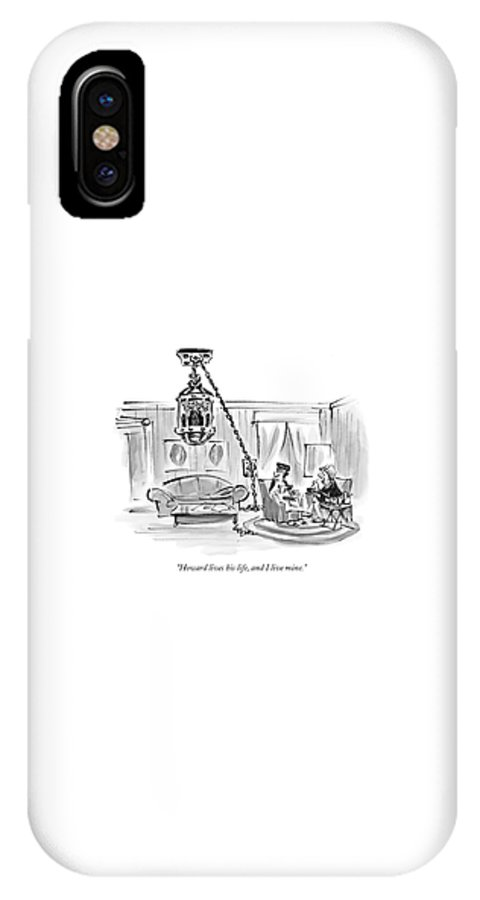Relationships Problems Marriage Interiors  (one Woman To Another About Her Husband Hanging From The Ceiling In A Cage.) 121038 Llo Lee Lorenz IPhone X Case featuring the drawing Howard Lives His Life by Lee Lorenz