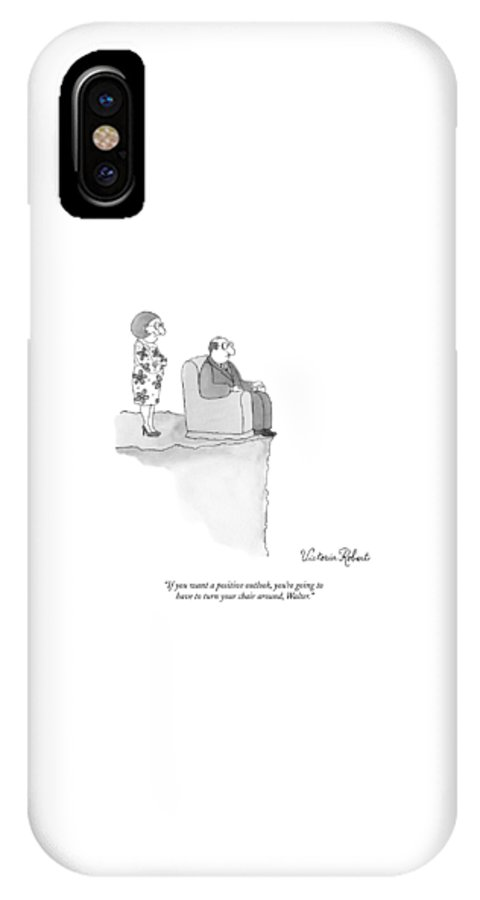 Cliff IPhone X Case featuring the drawing If You Want A Positive Outlook by Victoria Roberts
