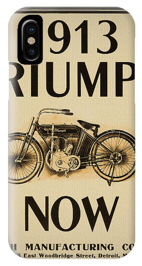 1913 IPhone X Case featuring the photograph 1913 Triumph Now by Bill Cannon