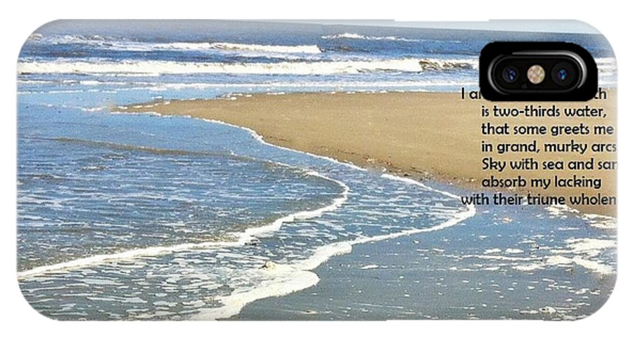 Ocean Sea Water Sand Sky Peace Wholeness Completeness Waves IPhone X Case featuring the photograph 2/3 by Catherine Favole-Gruber
