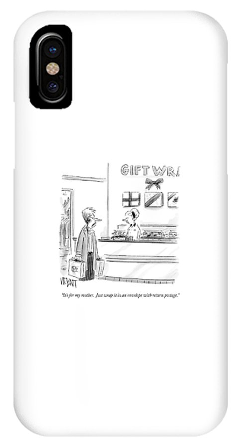 Shopping IPhone X Case featuring the drawing It's For My Mother. Just Wrap It In An Envelope by Christopher Weyant