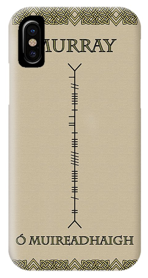 Murray IPhone X Case featuring the digital art Murray Written In Ogham by Ireland Calling