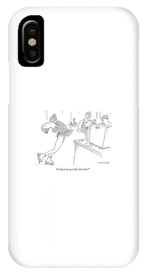 Sports Dining Word Play Figure Skating    (coffee Shop Clerk To Ice Skater Customer About Her Order.) 120730 Mcr Michael Crawford IPhone X Case featuring the drawing Iced Grande Soy Triple-lutz Latte! by Michael Crawford