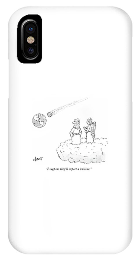 Mortgage IPhone X Case featuring the drawing I Suppose They'll Expect A Bailout by Tom Cheney