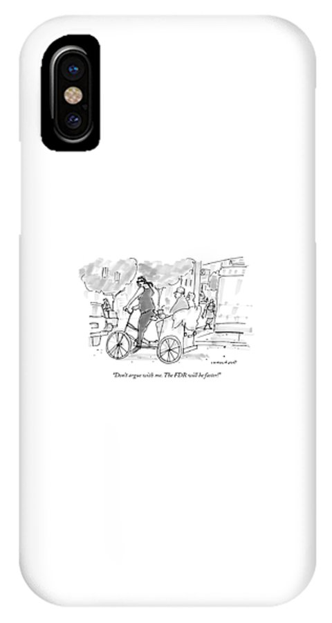 Regional New York City Urban Tourists Travel Safety  (pedicab Driver To Passengers.) 121501 Mcr Michael Crawford IPhone X Case featuring the drawing Don't Argue With Me. The Fdr Will Be Faster! by Michael Crawford