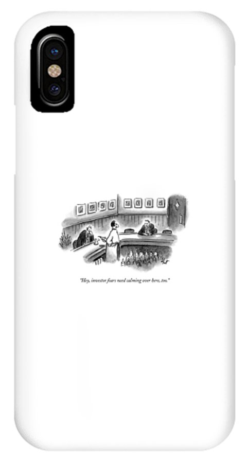 Bars IPhone X Case featuring the drawing Hey, Investor Fears Need Calming Over Here, Too by Frank Cotham