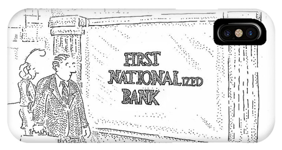 Banks IPhone X Case featuring the drawing First Nationalized Bank by Robert Mankoff