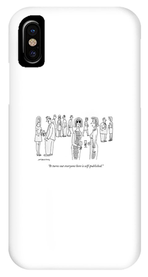 Writers IPhone X Case featuring the drawing It Turns Out Everyone Here Is Self-published by Mick Stevens