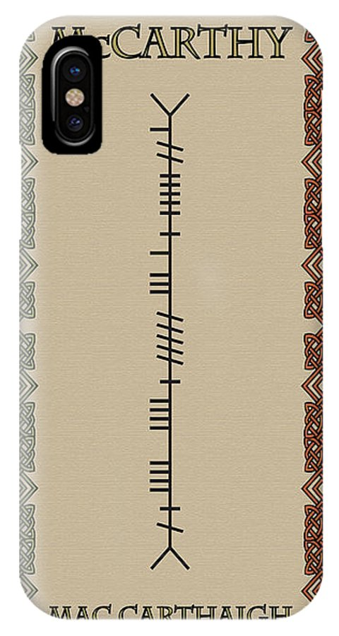 Mccarthy IPhone X Case featuring the digital art Mccarthy Written In Ogham by Ireland Calling
