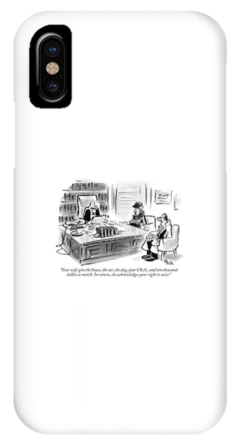 Relationships Marriage Divorce Real Estate Pets Money Lawyers Couple  (divorce Lawyer Speaking To Wealthy Couple.) 122103 Llo Lee Lorenz IPhone X Case featuring the drawing Your Wife Gets The House by Lee Lorenz