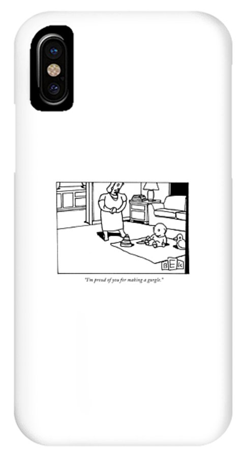 Baby IPhone X Case featuring the drawing I'm Proud Of You For Making A Gurgle by Bruce Eric Kaplan