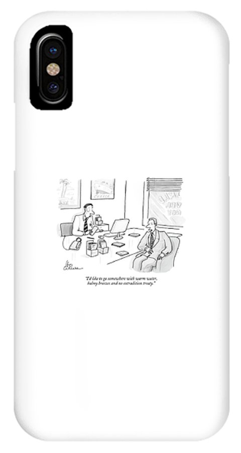 Travel Crime Motivation  (man Talking To Travel Agent.) 122073 Lcu Leo Cullum IPhone X Case featuring the drawing I'd Like To Go Somewhere With Warm Water by Leo Cullum