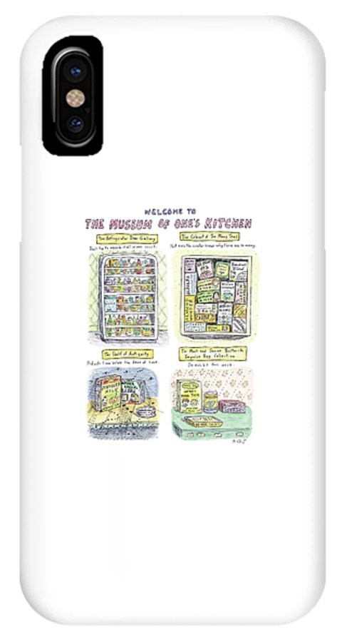 Kitchen IPhone X Case featuring the drawing New Yorker August 13th, 2007 by Roz Chast