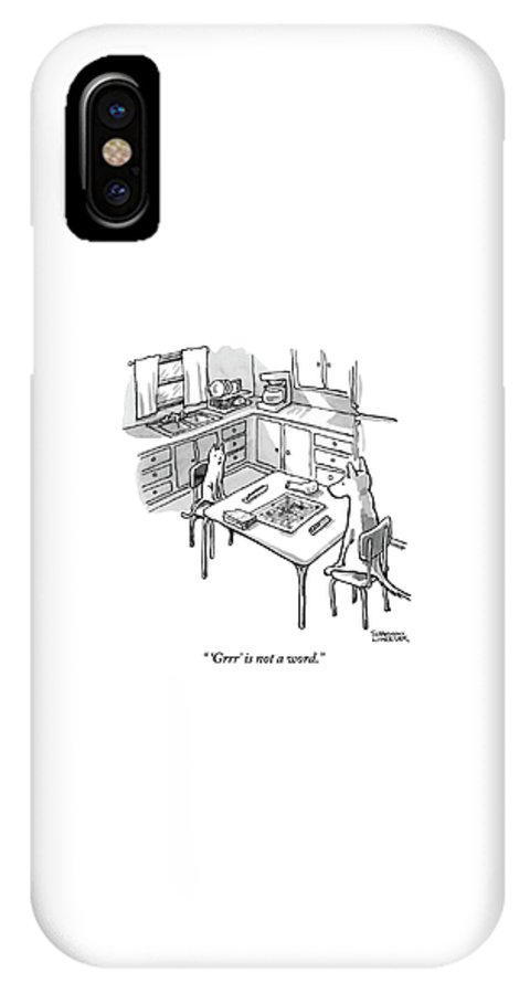 'grrr' Is Not A Word. IPhone X Case featuring the drawing A Cat And Dog Play Scrabble In A Kitchen. 'grrr' by Shannon Wheeler