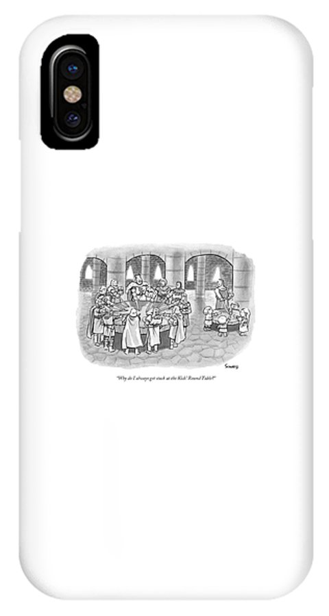 #condenastnewyorkercartoon IPhone X Case featuring the drawing A Knight In King Arthur's Castle Complains That by Benjamin Schwartz