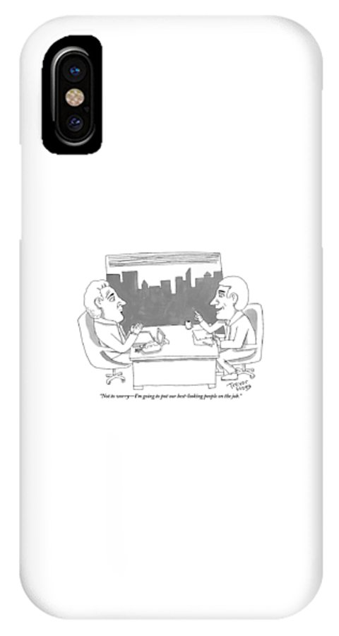 Good Looking IPhone X Case featuring the drawing A Man Behind A Desk Speaks To Another Man In An by Trevor Hoey