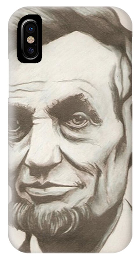 Abraham Lincoln IPhone X Case featuring the drawing Abraham Lincoln Drawing by Robert Crandall