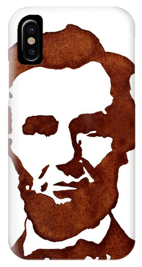 Abraham Lincoln IPhone X Case featuring the painting Abraham Lincoln Original Coffee Painting by Georgeta Blanaru