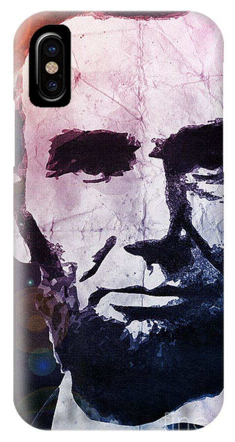 Lincoln IPhone X Case featuring the digital art Abraham Lincoln by Phil Perkins