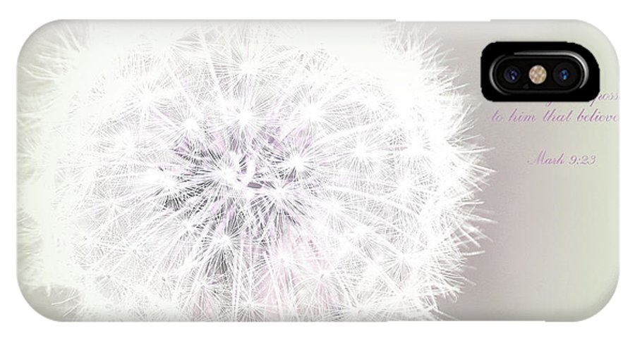 Dandelions IPhone X Case featuring the photograph All Things Are Possible... by The Art Of Marilyn Ridoutt-Greene