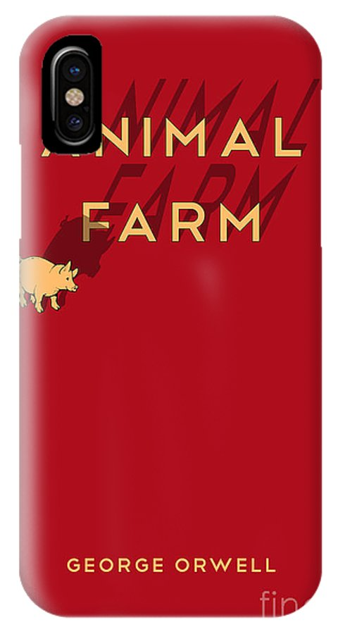 Animal Farm Book Cover Poster Art 1 Iphone X Case For Sale By Nishanth Gopinathan